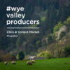 #wyevalleyproducers